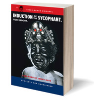 KB9A INDUCTION OF THE SYCOPHANT  Tiger Moody