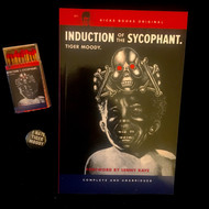 KB9A INDUCTION OF THE SYCOPHANT. by Tiger Moody.