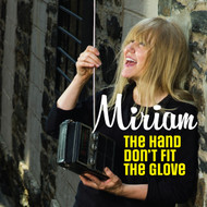 189 MIRIAM - THE HAND DON'T FIT THE GLOVE / TAKE ME FOR A LITTLE WHILE (189)