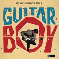 410 BLOODSHOT BILL - GUITAR BOY LP (410)