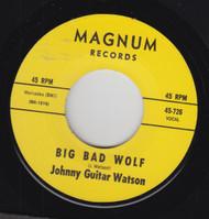WATSON • JOHNNY GUITAR WATSON - BIG BAD WOLF