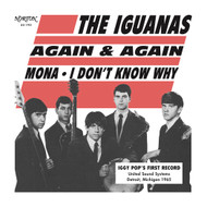 195 IGUANAS - AGAIN AND AGAIN/I DON'T KNOW WHY/MONA
