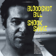 405 BLOODSHOT BILL - SHOOK SHAKE CD (405)