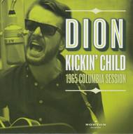 196 DION - KICKIN' CHILD / TOO MUCH MONKEY BUSINESS (45 RPM)