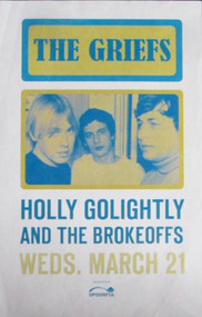 THE GRIEFS, HOLLY GOLIGHTLY, AND THE BROKEOFFS POSTER