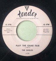 SHIELDS - PLAY THE GAME FAIR / FARE THEE WELL