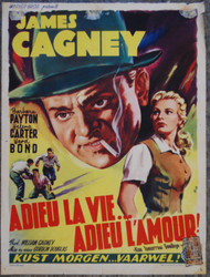 KISS TOMORROW GOODBYE CAGNEY Belgian movie poster (orig)