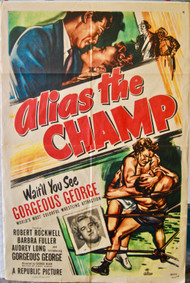 ALIAS THE CHAMP GORGEOUS GEORGE movie poster (orig) 1949