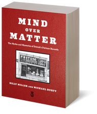 KB MIND OVER MATTER: The Myths & Mysteries of Detroit's Fortune Records (Kicks Books) BOOK ONLY (Ships Sept.15)