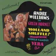 299 ANDRE WILLIAMS AND GREEN HORNET - HOLLAND SHUFFLE LP (299)