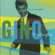 268 GINO WASHINGTON - OUT OF THIS WORLD LP (268)