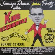 208 KING USZNIEWICZ AND THE USZNIEWICZTONES - TEENAGE DANCE PARTY LP (208)