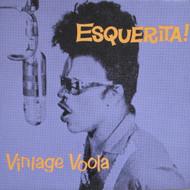 202 ESQUERITA - VINTAGE VOOLA LP (ED-202)