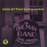 232 HASIL ADKINS - LOOK AT THAT CAVEMAN GO!! LP (232)