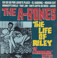 219 A-BONES - THE LIFE OF RILEY LP (219)