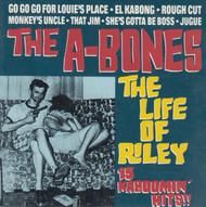 219 A-BONES - THE LIFE OF RILEY LP (219)