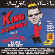 238 KING USZNIEWICZ AND THE USZNIEWICZTONES - DOIN' THE WOO HOO WITH LP (238)
