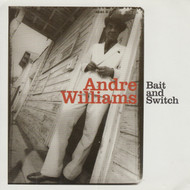 288 ANDRE WILLIAMS - BAIT AND SWITCH LP (288)