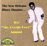 "JOE ""MR. GOOGLE EYES"" AUGUST - THE NEW ORLEANS BLUES SHOUTER (CD)"