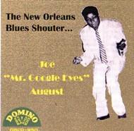 "JOE ""MR. GOOGLE EYES"" AUGUST - THE NEW ORLEANS BLUES SHOUTER (CD)"