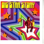 BIG STAR - BIG STAR STORY (CD)