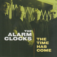 321 THE ALARM CLOCKS  - THE TIME HAS COME LP (321)