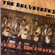 BELVEDERES MEET TERRY AND THE PIRATES (CD)