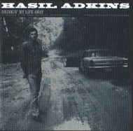 HASIL ADKINS - DRINKIN' MY LIFE AWAY (CD)