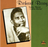 RICHARD BERRY - BABY PLEASE COME HOME (CD)