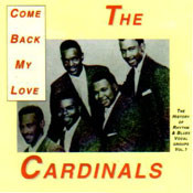 CARDINALS - COME BACK MY LOVE (CD)
