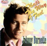 JOHNNY BURNETTE - THAT'S THE WAY I FEEL (CD)