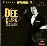 DEE CLARK - HEY LITTLE GIRL (CD)