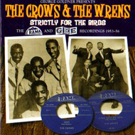 CROW AND THE WRENS - STRICTLY FOR THE BIRDS (CD)