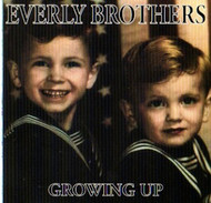EVERLY BROS. - GROWING UP (CD)
