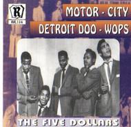 FIVE DOLLARS - MOTOR CITY DOO-WOPS VOL. 3 (CD)