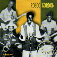 ROSCO GORDON - T-MODEL BOOGIE (CD)