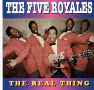 FIVE ROYALES - THE REAL THING (CD)