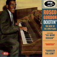 ROSCO GORDON - BOOTIN' (CD)