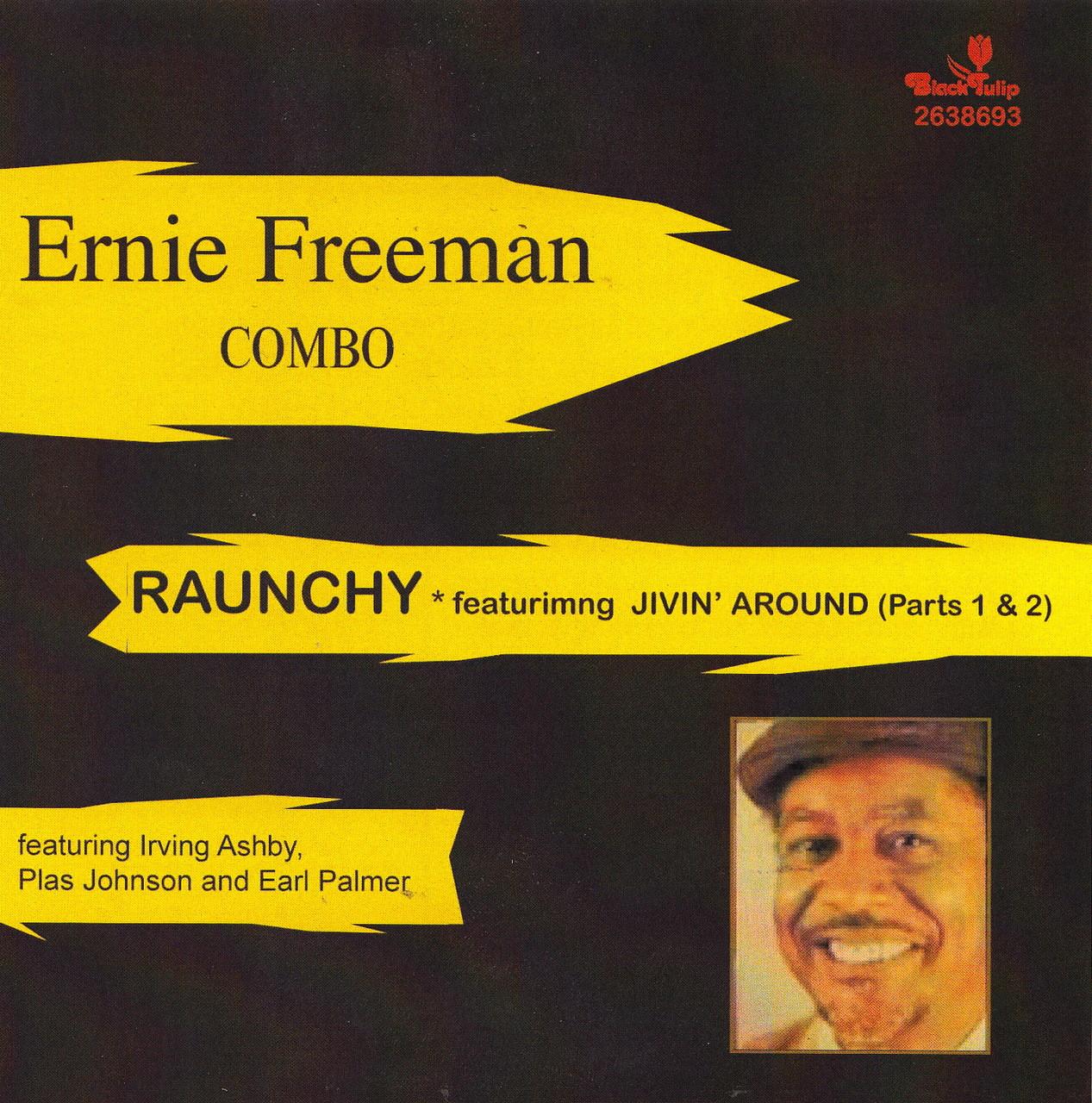 ERNIE FREEMAN COMBO - RAUNCHY (CD) - Norton Records