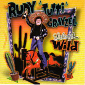 RUDY TUTTI GRAYZELL - LET'S GET WILD (CD)