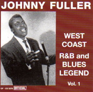JOHN FULLER - WEST COAST R&B AND BLUES LEGEND VOL. 1 (CD)