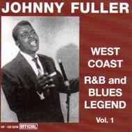 JOHN FULLER - WEST COAST R&B AND BLUES LEGEND VOL. 1 (CD)