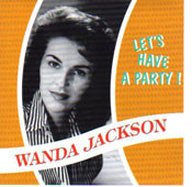 WANDA JACKSON - LET'S HAVE A PARTY (CD)