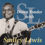 SMILEY LEWIS - DOWN YONDER (CD)
