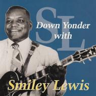 SMILEY LEWIS - DOWN YONDER (CD)