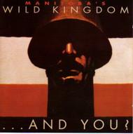 MANITOBA'S WILD KINGDOM - AND YOU? (CD)