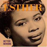 LITTLE ESTHER - BETTER BEWARE (CD)