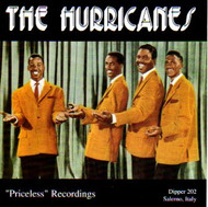 HURRICANES - PRICELESS RECORDINGS (CD)