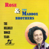 ROSE AND THE MADDOX BROS. - HILLBILLY BOOGIE YEARS (CD)