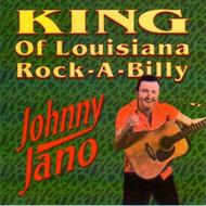 JOHNNY JANO - KING OF LOUISIANA ROCKABILLY (CD)